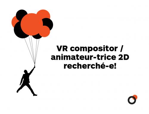 EMPLOI : VR Compositor / animateur 2D